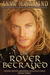 The Rover Betrayed by Anna Markland