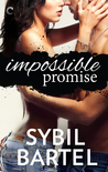 Impossible Promise (Unchecked, #1)