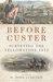 Before Custer: Surveying th...
