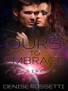 Ours to Embrace (ES Siren, #7)