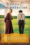 The Decision (The Prairie State Friends Book 1)