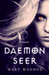 Daemon Seer (The Daemon World, #1)