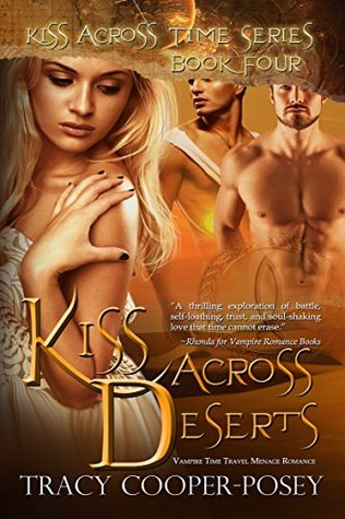Review: Kiss Across Deserts by Tracy Cooper-Posey