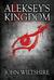 Aleksey's Kingdom (A Royal Affair, #2)