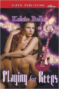 Playing for Keeps by Kelsie Belle