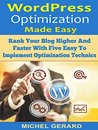 WordPress Optimization Made Easy by Michel Gerard