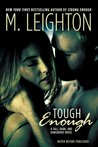 Tough Enough (Tall, Dark, and Dangerous, #2)