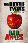 The Riggle Twins: A Selection from Bad Apples: Five Slices of Halloween Horror