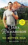 No Better Man by Sara  Richardson