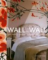 Wall to Wall: 100 Great Treatments for Vertical Surfaces