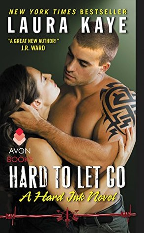 Hard to Let Go (Hard Ink, #4)
