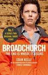 Broadchurch: The End Is Where It Begins (Story 1): A Series Two Original Short Story