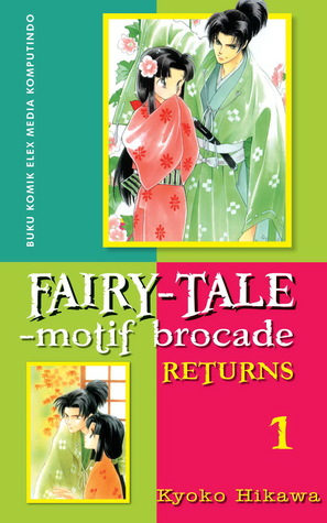 Fairy-Tale Motif Brocade Returns Vol. 1