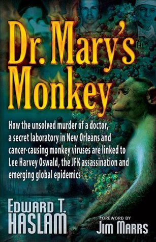 Dr. Mary's Monkey by Edward T. Haslam