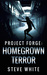 Homegrown Terror (Project Forge #1)