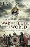 War at the Edge of the World (Twilight of Empire, #1)