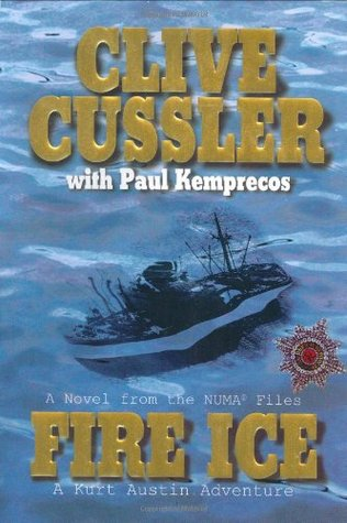 Fire Ice by Clive Cussler