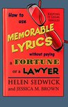 How To Use Memorable Lyrics Without Paying a Fortune or a Lawyer