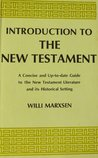 Introduction to the New Testament: An Approach to Its Problems