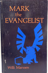 Mark The Evangelist: Studies On The Redaction History Of The Gospel