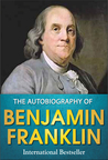 The Illustrated Autobiography of Benjamin Franklin by Benjamin Franklin
