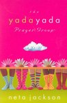 The Yada Yada Prayer Group by Neta Jackson