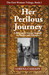 Her Perilous Journey (First Woman Trilogy, #1)