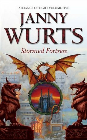 Stormed Fortress by Janny Wurts