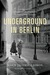 Underground in Berlin by Marie Simon