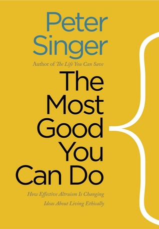 Beau Simple Way To Read Online The Most Good You Can Do: How Effective Altruism  Is Changing Ideas About Living Ethically By Peter Singer Book Or Download  In PDF ...