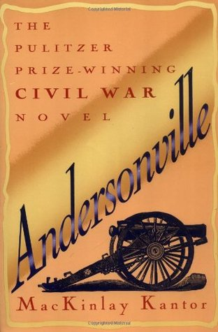 Andersonville by MacKinlay Kantor