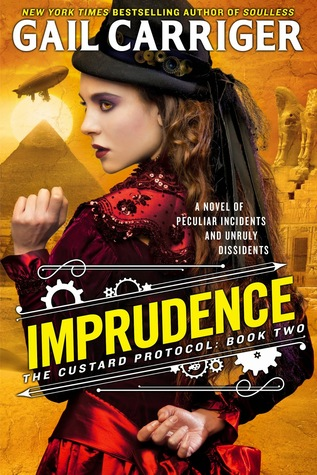 Imprudence (The Custard Protocol, #2) - Gail Carriger
