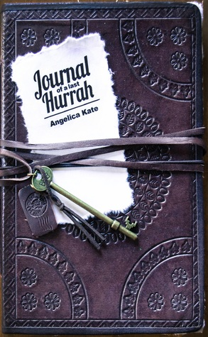 Journal of a Last Hurrah by Angelica Kate