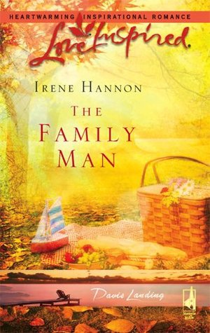 The Family Man by Irene Hannon