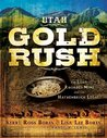 The Utah Gold Rush