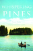 Whispering Pines: Tales From a Northwoods Cabin