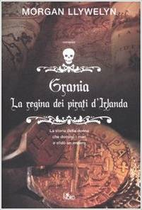 Grania by Morgan Llywelyn