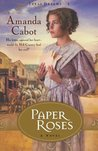 Paper Roses (Texas Dreams, #1)