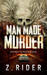 Man Made Murder (Blood Road Trilogy, #1)