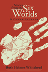 Stories From The Six Worlds