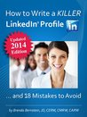 How to Write a KILLER LinkedIn Profile...and 18 Mistakes to Avoid