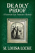 Deadly Proof: A Victorian S...