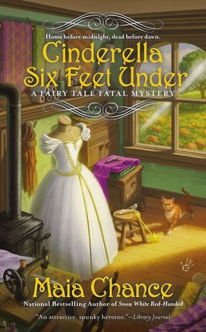 Cinderella Six Feet Under by Maia Chance