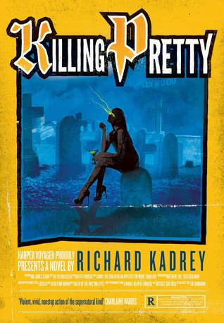 Killing Pretty (Sandman Slim, #7) - Richard Kadrey
