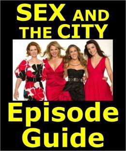 Sex and the city episode guide