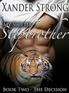 My Shifter Stepbrother: The Decision