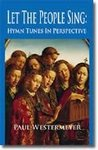 Let The People Sing: Hymn Tunes In Perspective