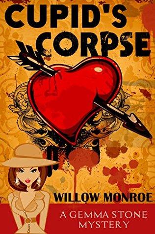 Cupid's Corpse: A Cozy Mystery (Gemma Stone Cozy Mystery Book 3)