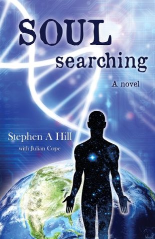 SOUL searching: A novel  by  Stephen A. Hill