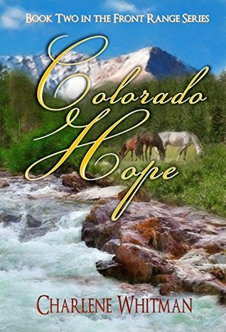 Colorado Hope (Front Range, #2)